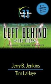 Into the Storm (Left Behind: The Kids, Bk 11)