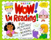 Wow! I'm Reading!: Fun Activities to Make Reading Happen (Williamson Little Hands)