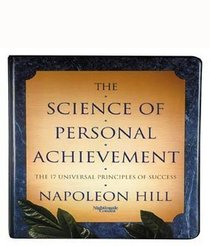 The Science of Personal Achievement: The 17 Universal Principles of Success