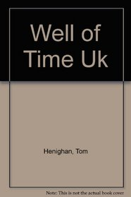 Well of Time Uk