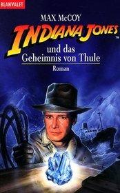 Indiana Jones und das Geheimnis von Thule.
