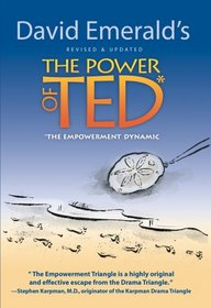 The Power of TED* (*The Empowerment Dynamic) - Updated and Revised