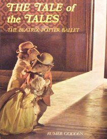 The Tale of the Tales: The Beatrix Potter Ballet