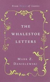 Whalestoe Letters