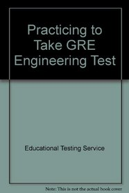 Practicing to Take GRE Engineering Test