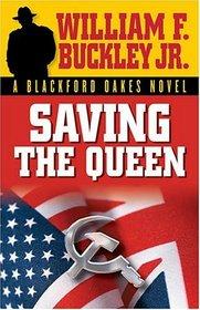 Saving The Queen: A Blackford Oakes Novel