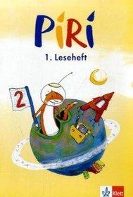 Piri. Arbeitsheft zum Sprach-Lese-Buch 2. Schuljahr. Lesehefte 1 - 3