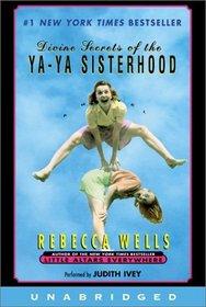 Divine Secrets of the Ya-Ya Sisterhood (Audio Cassette) (Unabridged)