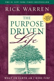 Purpose-Driven Life, The : What on Earth Am I Here For?