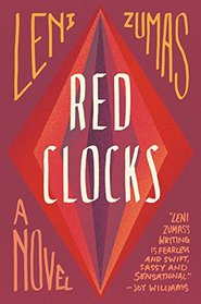 Red Clocks: A Novel