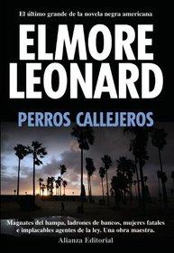 Perros callejeros / Road Dogs (Spanish Edition)