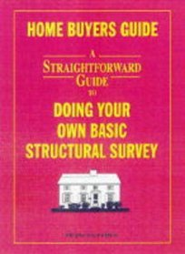 A Straightforward Guide to Doing Your Own Basic Structural Survey