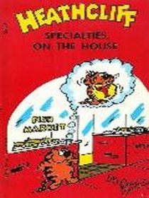 Heathcliff: Specialties on the House (Here's Heathcliff, Vol 3)