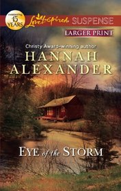 Eye of the Storm (Love Inspired Suspense, No 283) (Larger Print)