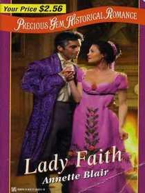Lady Faith (Precious Gem Historical Romance, No 29)