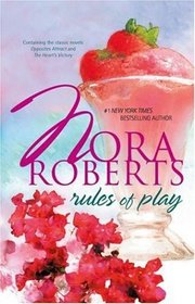 Rules Of Play : Opposites Attract / The Heart's Victory
