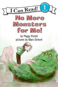 No More Monsters for Me! (I Can Read Books (Harper Hardcover))