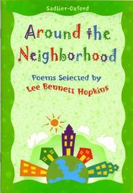 Around the Neighborhood (Poems Selected by Lee Bennett Hopkins)