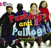Pushing and Pulling: Band 01a/Pink A