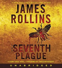 The Seventh Plague Low Price CD: A Sigma Force Novel