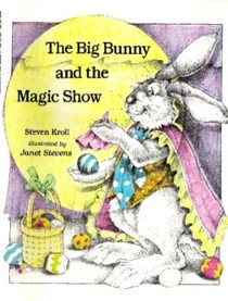 Big Bunny and the Magic Show