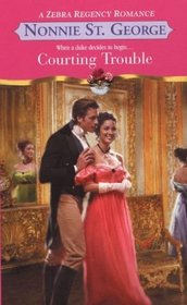 Courting Trouble (Zebra Regency Romance)