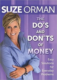The Do's and Don'ts of Money: Easy Solutions for Everyday Problems