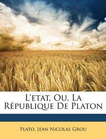 L'etat, Ou, La R�publique De Platon (French Edition)
