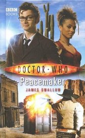 Peacemaker (Doctor Who: New Series Adventures, No 21)