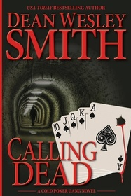Calling Dead: A Cold Poker Gang Mystery (Volume 3)