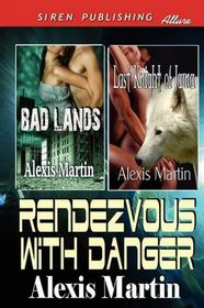 Rendezvous with Danger: Bad Lands / Last Knight of Jarna