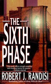 The Sixth Phase (Dennis McQueen, Bk 1)