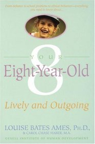 Your Eight Year Old : Lively and Outgoing