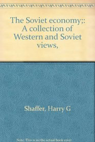 The Soviet economy;: A collection of Western and Soviet views,