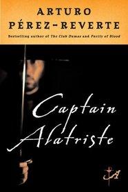Captain Alatriste (Captain Alatriste, Bk 1)