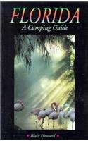 Florida: A Camping Guide (Camping Guides)