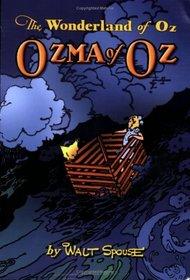 Ozma of Oz - The Wonderland of Oz, Vol. 2