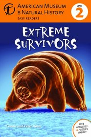 Extreme Survivors: (Level 2) (Amer Museum of Nat History Easy Readers)