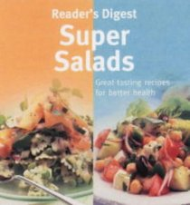 Super Salads (Eat Well, Live Well)
