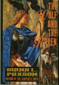 The Wolf and the Raven: A Novel