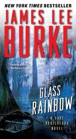 The Glass Rainbow (Dave Robicheaux, Bk 18)