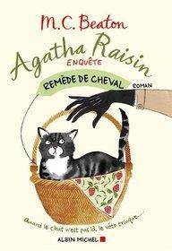 Agatha Raisin enqu�te, Tome 2 : Rem�de de cheval
