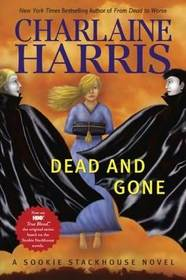 Dead and Gone (Sookie Stackhouse, Bk 9)