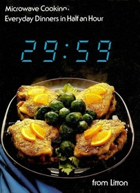Microwave Cooking: Everyday Dinners in Half an Hour From Litton