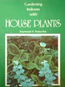 Gardening Indoors With House Plants