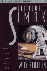 Way Station (A Collier Nucleus Science Fiction Classics)
