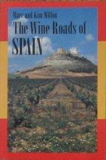 The Wine Roads of Spain