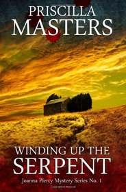 Winding Up The Serpent (Joanne Piercy Mystery Series) (Volume 1)