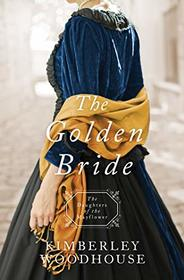 The Golden Bride (Daughters of the Mayflower)