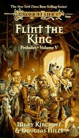 Flint the King (Dragonlance: Preludes II, Bk 2)